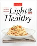 Light & Healthy 2010 by America's Test Kitchen