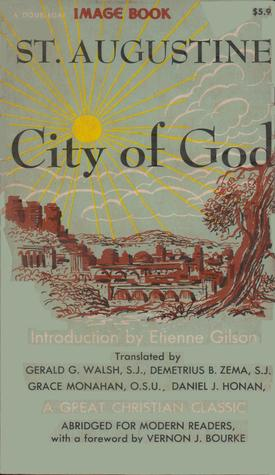 a review of the city of god a book by augustine of hippo The second four treat of their history or progress the third and last four, of their deserved destinies and so, though all these twenty-two books refer to both cities, yet i have named them after the better city, and called them the city of god ( summary by the author in his retractationes (ii 43) as translated by.