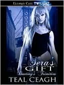 Sera's Gift by Teal Ceagh