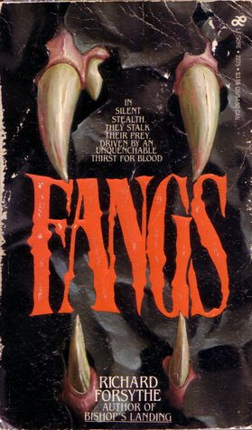 Fangs by Richard  Forsythe