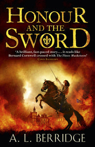 Honour And The Sword by A.L. Berridge