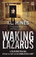 Waking Lazarus by T.L. Hines