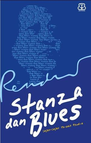 Stanza dan Blues by W.S. Rendra