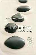 Mindfulness and the 12 Steps by Therese Jacobs-Stewart