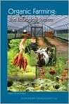 Organic Farming: The Ecological System