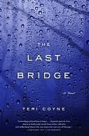 The Last Bridge: A Novel