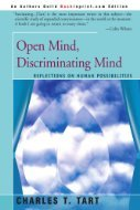 Open Mind, Discriminating Mind: Reflections on Human Possibilities