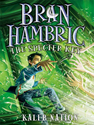 The Specter Key (Bran Hambric, #2)