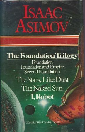 Foundation / Foundation and Empire / Second Foundation / The ... by Isaac Asimov