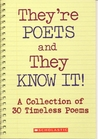They're Poets and They Know It! A Collection of 30 Timeless Poems