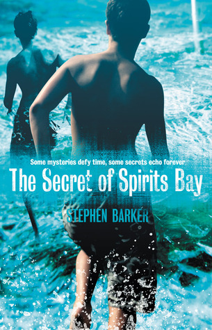 The Secret of Spirits Bay by Stephen  Barker