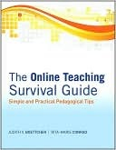 The Online Teaching Survival Guide by Judith Boettcher
