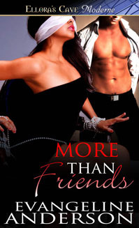 More Than Friends by Evangeline Anderson
