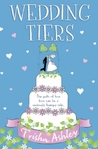 Wedding Tiers by Trisha Ashley