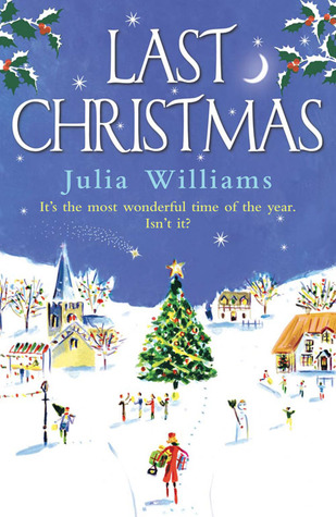Download online for free Last Christmas (Christmas #1) by Julia Williams PDF