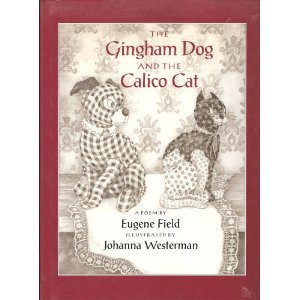 The Gingham Dog and the Calico Cat