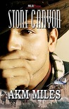 Stone Canyon by A.K.M. Miles