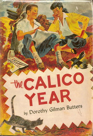 The Calico Year by Dorothy Gilman Butters