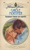 Heaven Here on Earth by Carole Mortimer