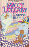 Sweet Lullaby by Lorraine Heath