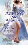 Aching for Always by Gwyn Cready