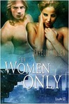 For Women Only (A Tarthian Empire Story, Antonello Brothers, #2)