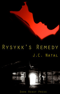 Rysykk's Remedy (Rysykk's Rise, #2)