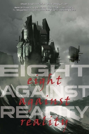 Eight Against Reality by Dario Ciriello
