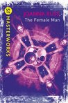 The Female Man (SF Masterworks)