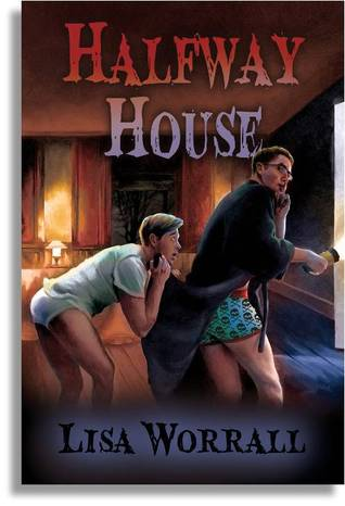 Halfway House by Lisa Worrall