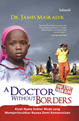 A Doctor without Borders by James Maskalyk