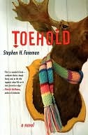 Toehold: A Novel