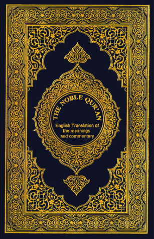 The Noble Qur'an: English Translation of the Meanings and Commentary