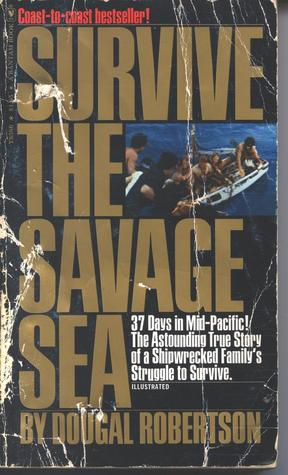 Survive the Savage Sea by Dougal Robertson