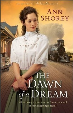 The Dawn of a Dream (At Home in Beldon Grove, #3)
