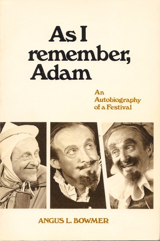 As I Remember, Adam: An Autobiography of a Festival