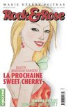 La prochaine Sweet Cherry (Rock &amp; Rose, #2)