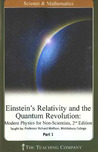 Einstein's Relativity and the Quantum Revolution: Modern Physics for Non-Scientists, 2nd Editition (The Great Courses)