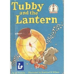Tubby and the Lantern by Al Perkins