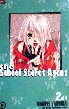The School Secret Agent, #2 by Yamada Nanpei