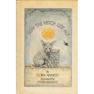 How the Witch Got Alf by Cora Annett
