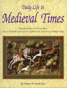 Daily Life in Medieval Times