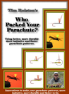 Who Packed Your Parachute: A guide to tying better parachute patterns