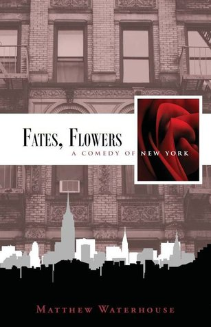 Fates, Flowers