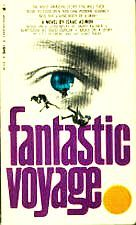Fantastic Voyage by Isaac Asimov