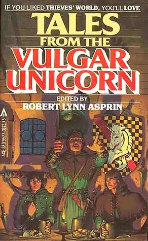 Tales From the Vulgar Unicorn by Robert Asprin