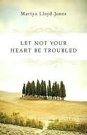 Let Not Your Heart Be Troubled