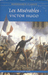 Les Miserables: Volume One: v. 1 of 2 (Paperback)