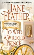 To Wed a Wicked Prince by Jane Feather