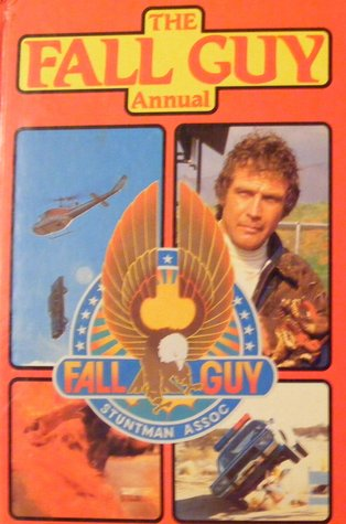 The Fall Guy Annual 1981